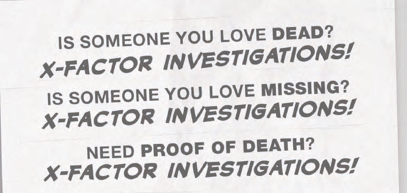 Is Someone You Love Dead? X-Factor Investigations