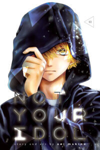 Cover of Not Your Idol by Aoi Makino depicting hikaru pulling his hood over his eyes.