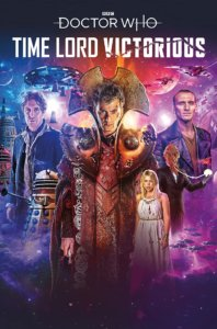 The Tenth Doctor in full Gallifreyan gear, stands front and center in space with the Eighth and Ninth Doctors, Rose, and a Dalek in the background.