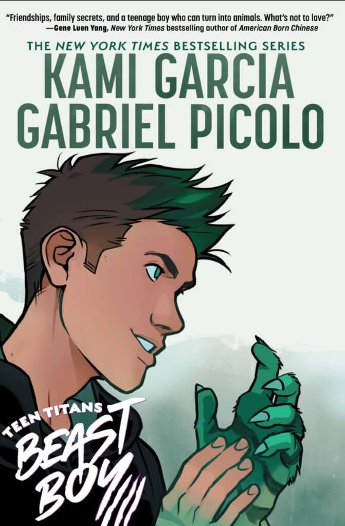 A teenager looks at his hand turn beastly and green on the cover to Teen Titans: Beast Boy by Garcia and Picolo