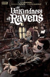 An Unkindness of Ravens #1 Mike Fiorentino (letterer), Marianna Ignazzi (artist), Fabiana Mascolo (colorist), Dan Panosian (writer) BOOM! Studios September 23, 2020