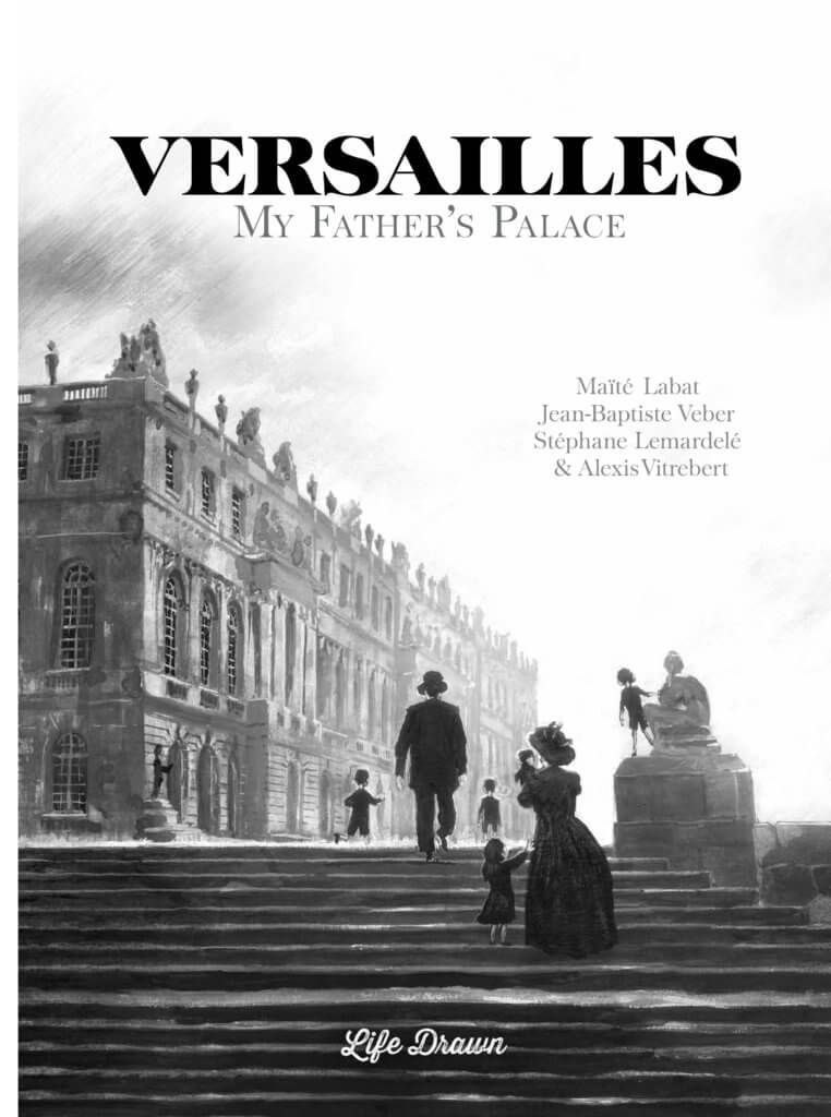 Panels from Versailles: My Father's Palace