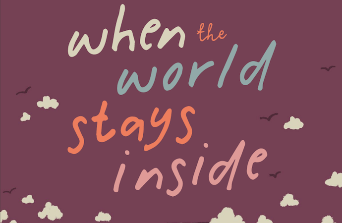 When the World Stays Inside Feature Cover by Sara Panchaud