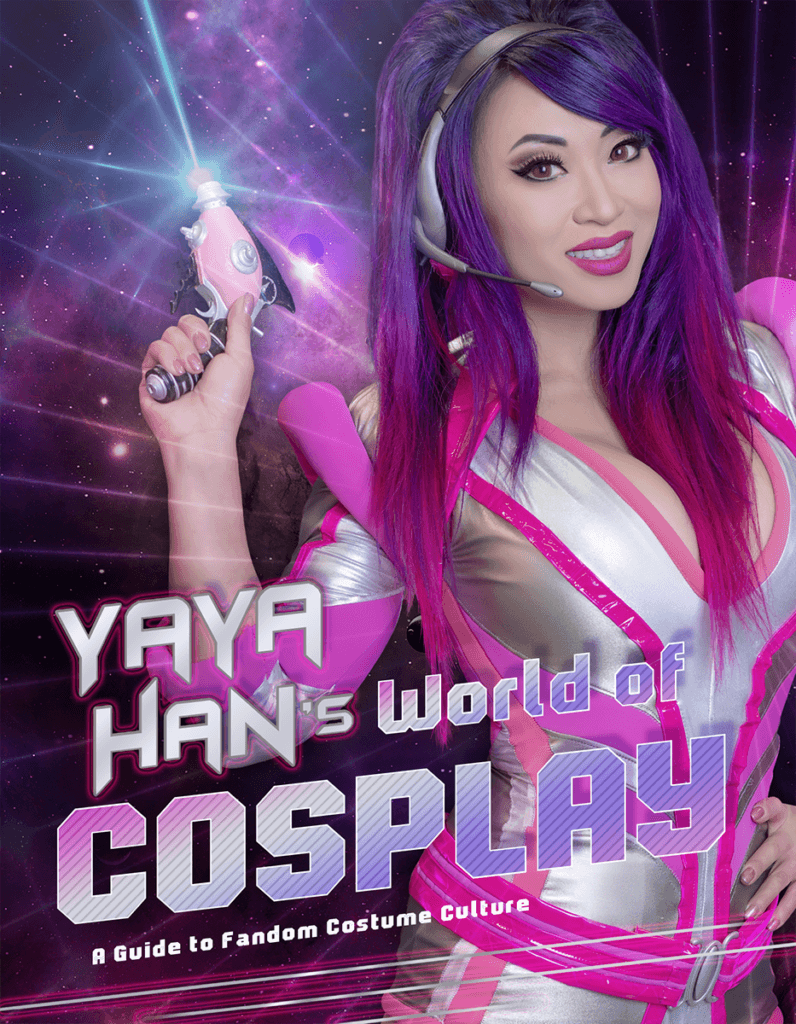 The cover of Yaya Han's World of Cosplay featuring Yaya in a pink and silver futuristic outfit, holding a laser pistol