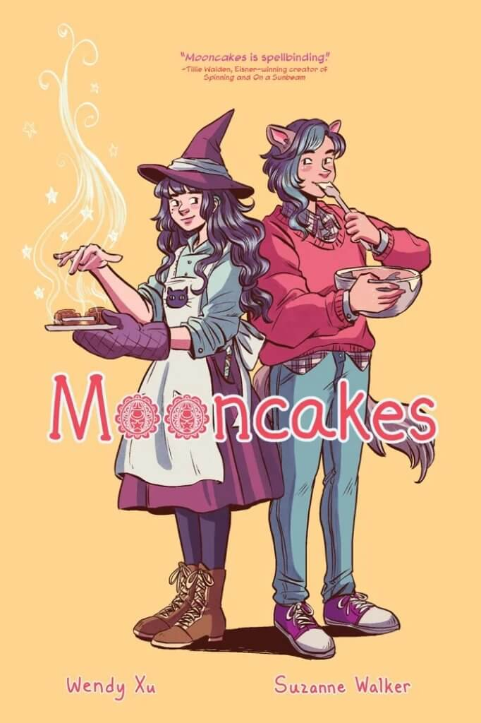 Cover for Mooncakes, by Suzanne Walker and Wendy Xu. Two figures stand back to back, centered against a solid, yellow background. The figure on the left, wearing a witch-like outfits, hovers her right hand over a plate of baked goods that is held by her left hand in an oven mitt. The figure on the right sports a of pair of dog-like ears and a bushy tail, nibbling a spatula from a bowl of batter.