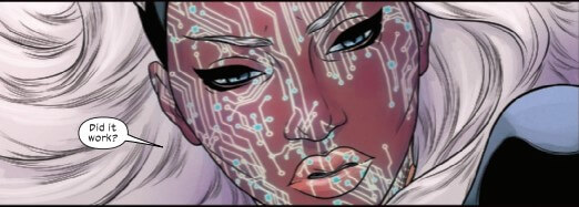 """Storm's face is covered in a machine virus patterns. """"Did it work?"""" she asks"""