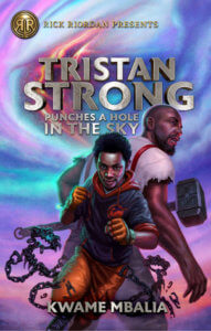 Cover of Tristan Strong Punches a Hole in the Sky by Kwame Mbalia