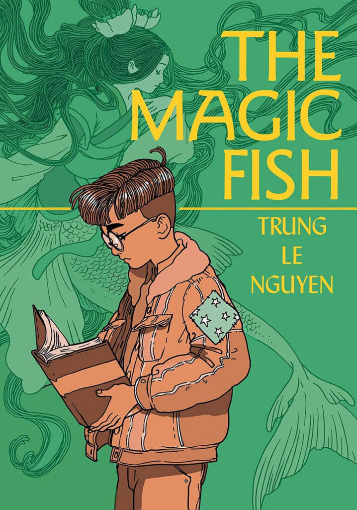 The Magic Fish by Trung Le Nguyen. The cover shows a kid looking at a book with a swirling mermaid in the background.
