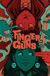 Cover of Finger Guns Volume 1 (Vault Comics, October 2020)