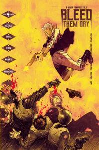 Bleed Them Dry #4 (Vault Comics, October 2020)