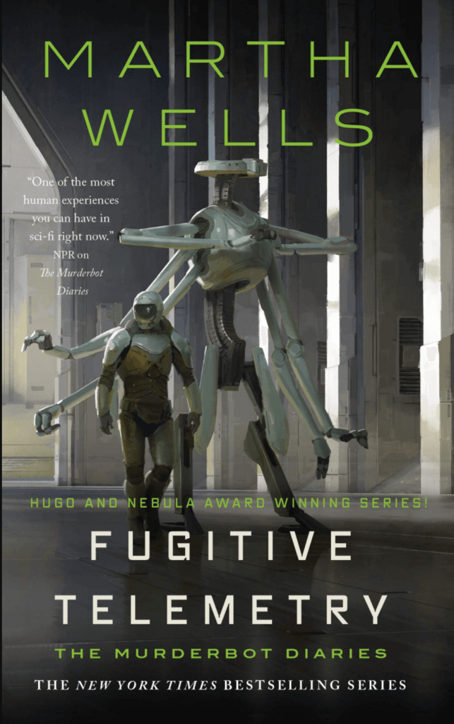 the cover of Fugitive Telemetry by Martha Wells shows Murderbot with a larger bot