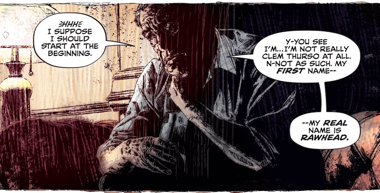 A panel showing Clem Thurso seated on a couch, tugging at his neck. His dialog states that he is not really Clem Thurso and that this real name is Rawhead.