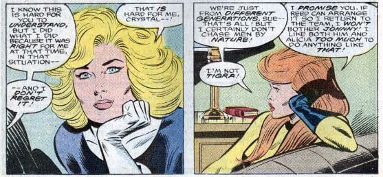 "Crystal and Sue having a conversation on the couch Fantastic Four Vol 1 #305 Published August, 1987 Editor-in-ChiefJim Shooter Cover ArtistRon Frenz Joe Sinnott ""All in the Family!"" WriterSteve Englehart PencilerJohn Buscema InkerJoe Sinnott ColouristGlynis Oliver LettererJanice Chiang"