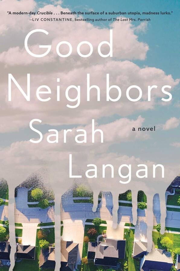 Good Neighbors Sarah Langan (Writer) Atria Books February 2, 2021