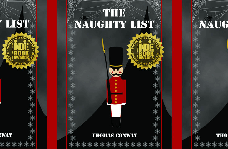 The cover for the Naughty List shows an old-fashioned wooden soldier with a red coat, white pants, black boots and hat, holding a golden-tipped black spear against a grey and white background. Snowflakes border the cover, as well as cobwebs in the corners