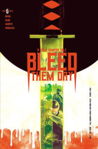 Cover of Bleed them Dry #5 featuring a sword with armoured police reflected in the blade