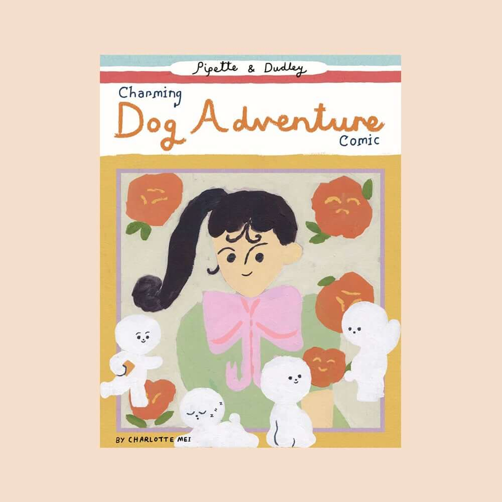Pipette and Dudley Charming Dog Adventure Comics Charlotte Mei Short Box May 2020
