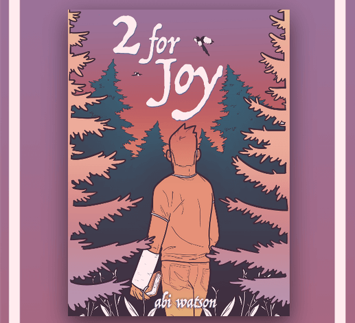 The book cover for 2 for Joy. A character with short hair and a cast stands in the center of the cover, bracketed by pine trees.