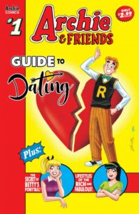 Archie andrews stands before a large red heart split in half, while below him blurbs promise the secret to Betty's ponytail and Veronica's largesse. Archie & Friends Guide to Dating #1