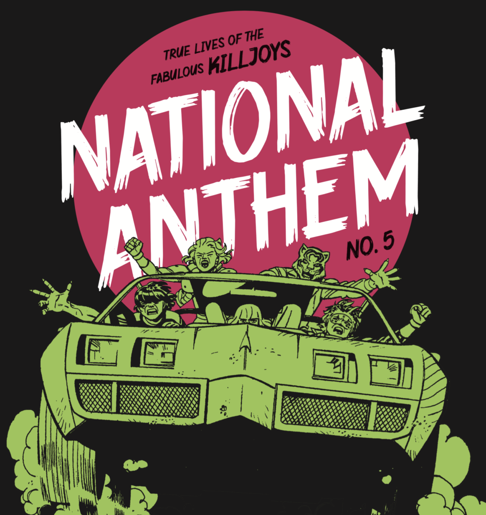 Mike, Jaime, Kara and Max all threateningly pose with their arms hanging out of Mike's car as it rushes forward, tires throwing up dust, in the title page image for The True Lives of the Fabulous Killjoys: National Anthem #5