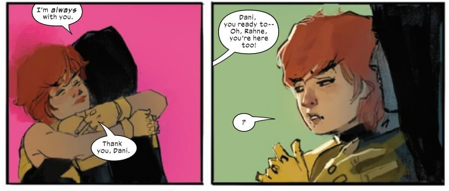 "Rahne and Moonstar hug, two panels. The first is them hugging in front of a bright pink background The second is a muted green background. Dani says, ""I'm always with you."" and Rahne says, ""Thank you, Dani."" New Mutants #15 (Marvel, January 2021)."