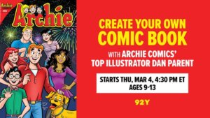 A collection of archie characters stands to the right of a red banner advertising a make your own comic class