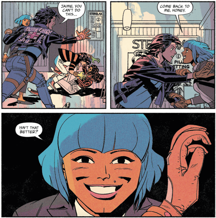 Blue, with her creepy smile, stops Mike from breaking up a fight between Jaime and Maria