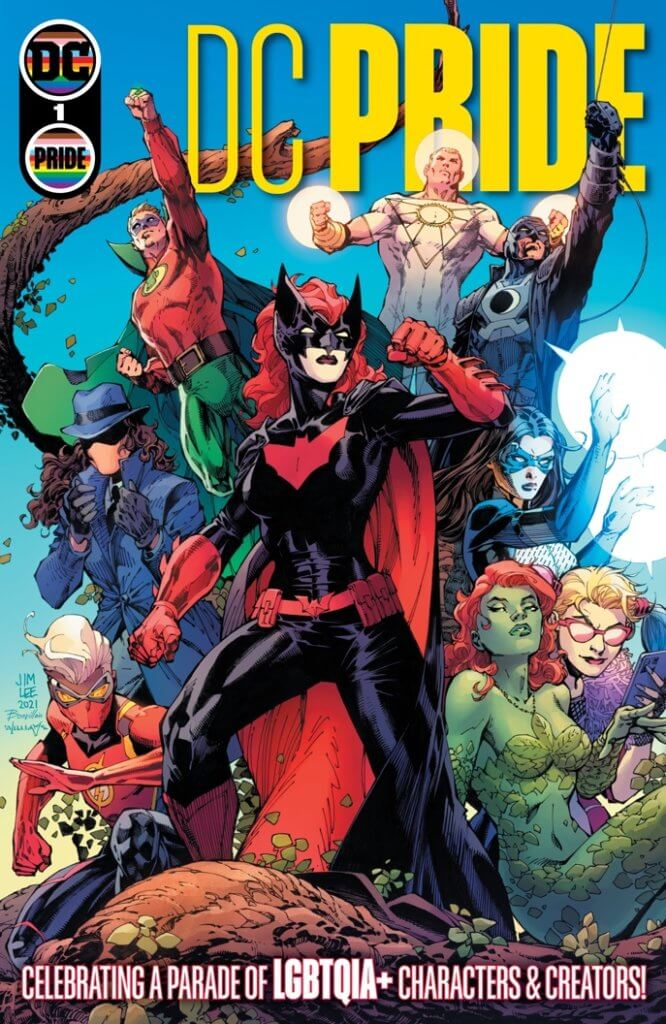 Batwoman, Midnighter, Apollo, Dreamer, Question, Harley Quinn, Poison Ivy, Flash and Green Lantern on the cover of DC Pride #1