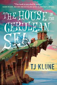 the cover of the novel The House in the Cerulean Sea by TJ Klune shows a small building on a jutting promentory