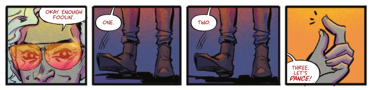 "Four panels from Witchblood #2. In the first, Paxton says, ""Okay. Enough foolin."" In the second and third, he taps his toe while counting ""One"" and ""Two."" In the third, he snaps his fingers and says, ""Three. Let's dance!"""