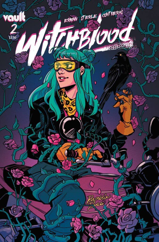 "The cover to Witchblood #2, featuring Yonna, a teal-haired young woman, sitting atop a motorcycle named ""Ramblin' Rose."" She holds a crow in one hand, and roses grow all around the motorcycle."