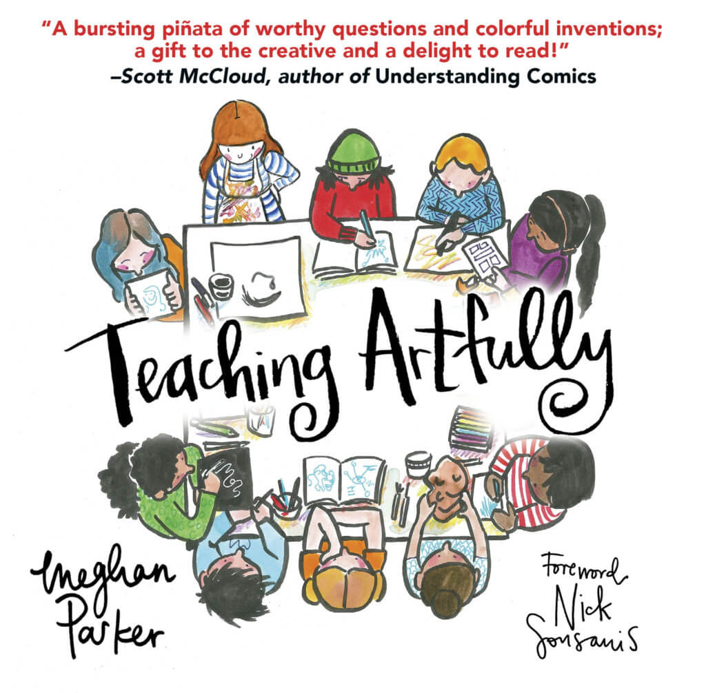 Cover of Teaching Artfully by Meghan Parker depicting people sitting around a table and drawing