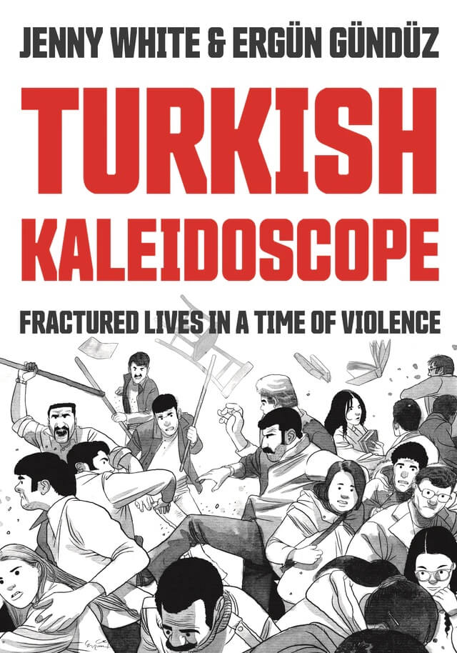 Cover of Turkish Kaleidoscope by White and Gündüz depicting people fighting