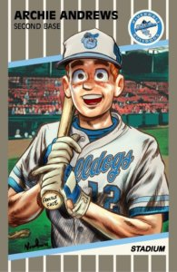 Archie Andrews, a white teenager with red hair in a blue and white baseball uniform, stands gleefully on a baseball field. The frame suggests that this is a card for Andrews' minor league team.