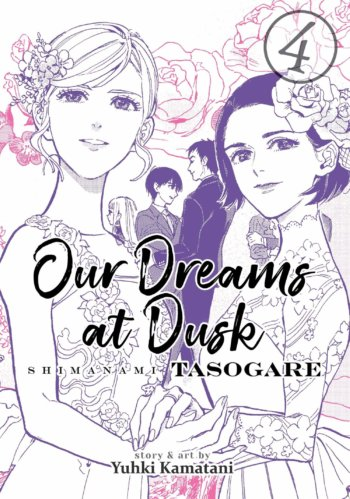 Our Dreams at Dusk Volume 4 Cover showing two women getting married