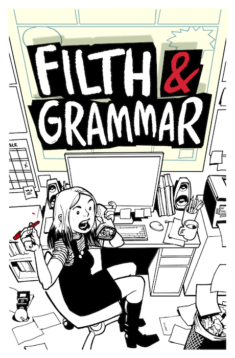 The (in progress) cover to Filth & Grammar. An ink drawing of Shelly Bond, a white woman with light hair, sitting in front of a crowded desk and waving a red pen. Filth & Grammar, 2021. Cover art by Philip Bond.