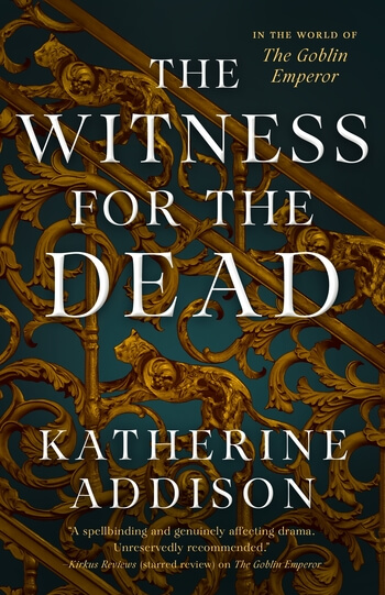 The cover image for The Witness for the Dead by Katherine Addison shows an elaborate metal design with flourishes and cats against a teal background
