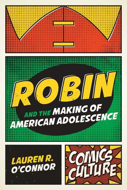 Cover of Robin and the Making of American Adolescence