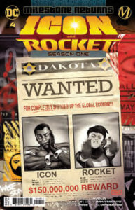 Wanted poster of Icon looking apathetic and Rocket delivering a double bird