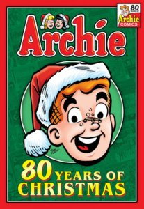 Archie Andrews - a redheaded white teenager - grins at the audience while wearing a red and white santa hat. His head is all one sees and it rests in a pale green circle against a dark green background