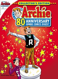 Archie Andrews, a white redheaded teenager wearing his classic white shirt/green bowtie/black letterman vest and yellow checkered pants outfit- stands jauntily atop a white platform against a red background dotted with yellow stars. On the ground to his left is Jughead jones, his dark-haied white tall teenage friend in a purple sweater with a white J on it and a grey fool's cap atop his head, contentedly toasting Archie