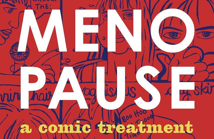 Feature image of Menopause A Comic Treatment edited by MK Czerwiec featuring the title and subtitle against a comic background