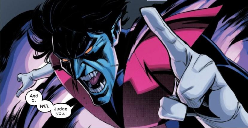 "An angry Nightcrawler yells ""ANd I will judge you."""