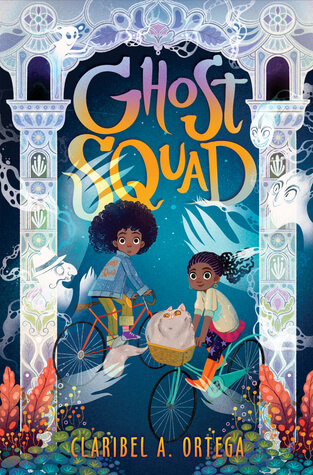 Cover of Claribel A. Ortega's book Ghost Squad. Illustration shows cartoon iamge of two children surrounded by ghosts.