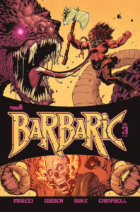 A barbarian with big hair and a bare chest wielding a giant axe leaps towards a huge serpent with a long tongue and pointed teeth