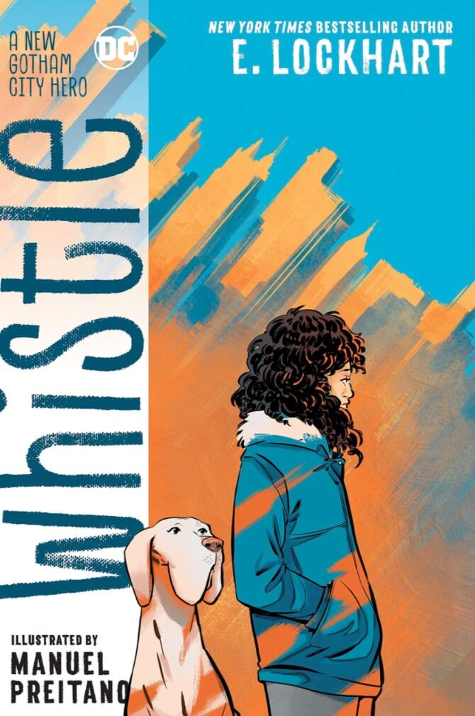 on the cover for Whistle by Lockhart and Preitano, a teen is shown in profile as a large dog looks off. Blues and oranges dominate.